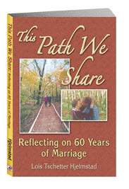 This Path We Share - book by Lois Hjelmstad